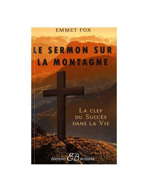 Le Sermon sur la Montagne - Les clefs du succès dans la vie