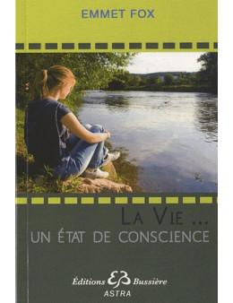 La vie... un état de conscience