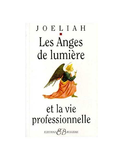 Les anges de lumière et la vie professionnelle