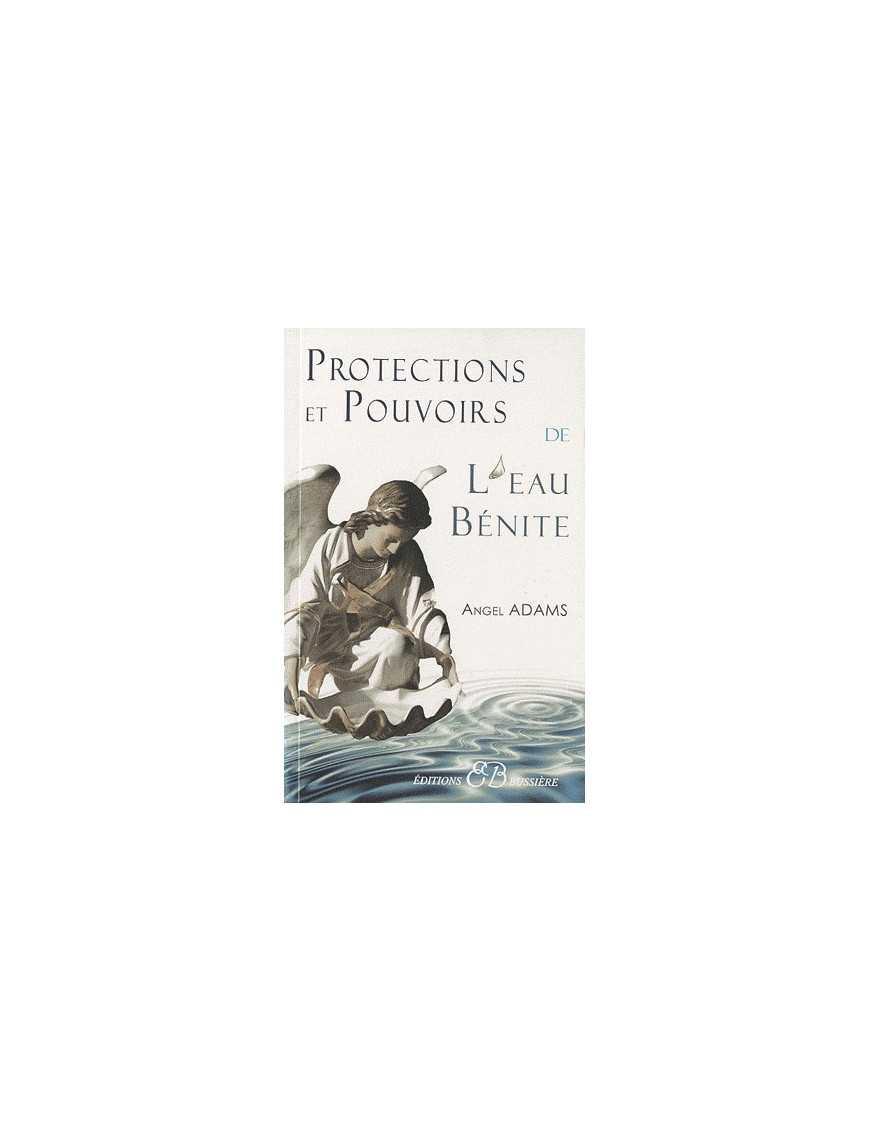 Protections et pouvoirs de l'eau bénite