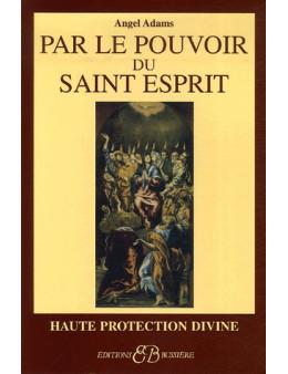 Par le pouvoir du Saint-Esprit