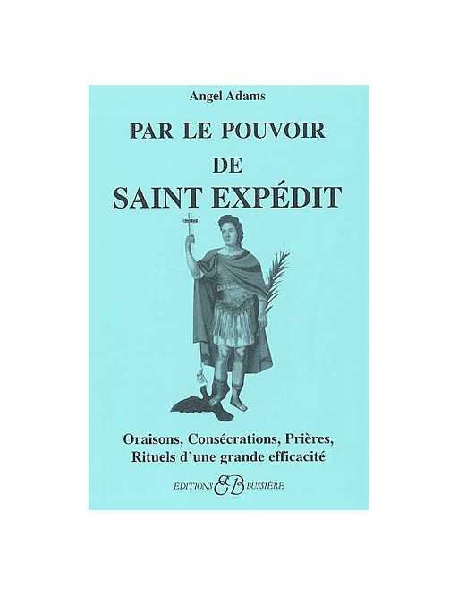 Par le pouvoir de Saint Expédit