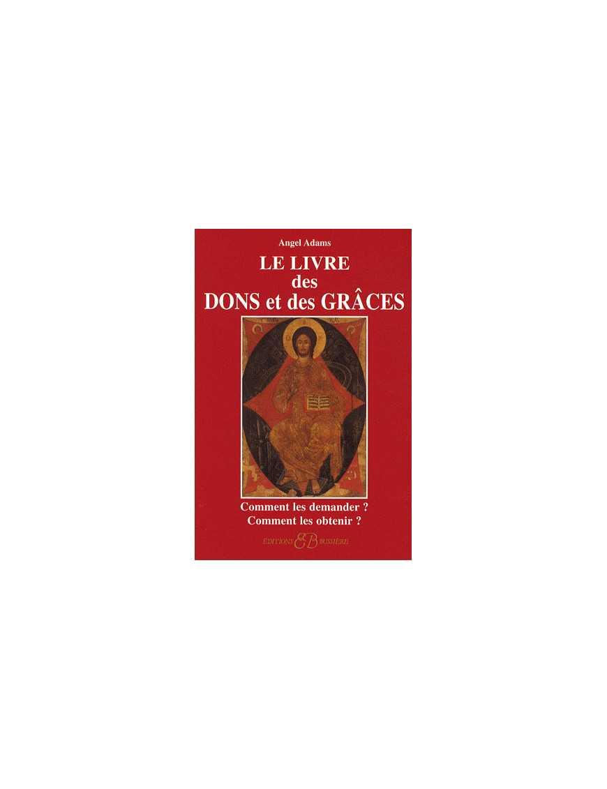 Le livre des dons et des grâces