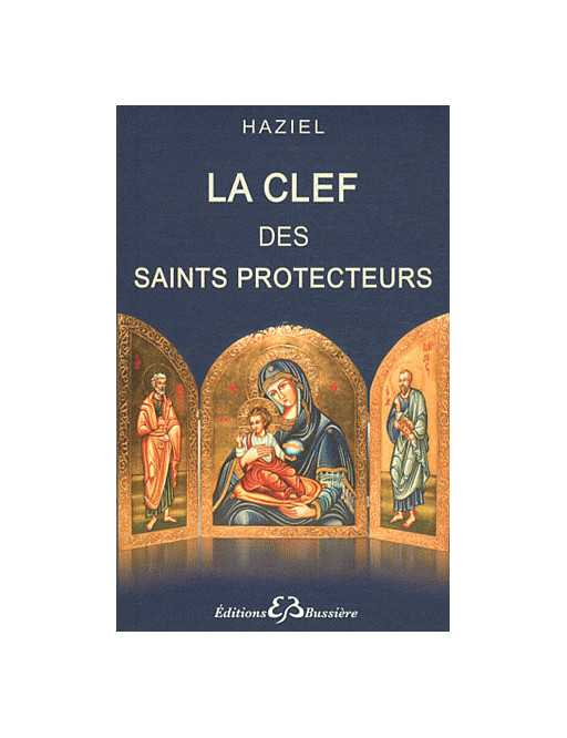 La clef des saints protecteurs