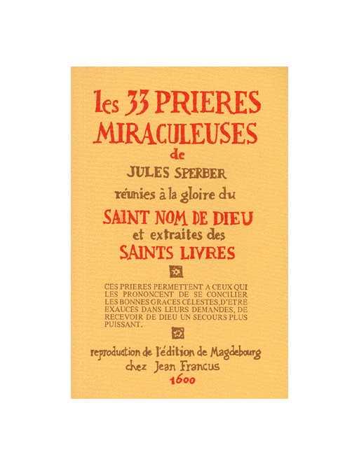 Les 33 prières miraculeuses de Jules Sperber