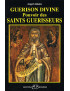 Guérison divine : pouvoir des saints guérisseurs