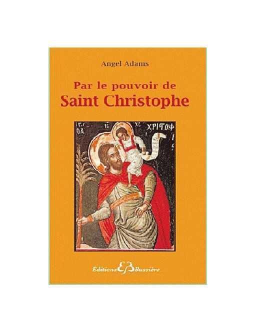 Par le pouvoir de Saint Cristophe