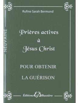 Prières actives à Jésus Christ pour obtenir la guérison