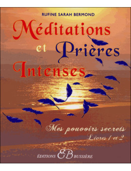 Méditations et prières intenses