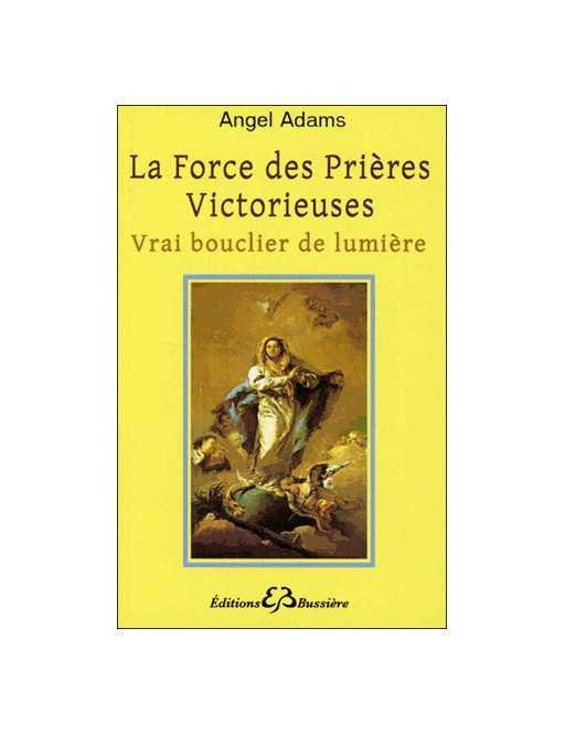 La force des prières victorieuses