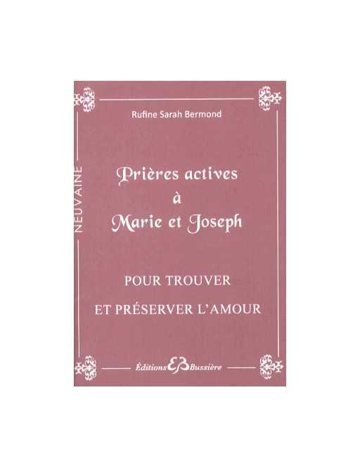 Prières actives à Marie et Joseph
