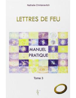Lettres de Feu - T3: Manuel pratique