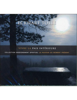 Vivre la paix intérieure livre audio 2 CD