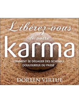 Libérez vous de votre karma livre audio