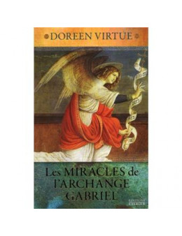 Miracles de l'archange Gabriel livre audio
