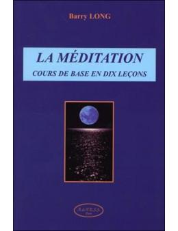 La méditation - Cours de base en dix leçons