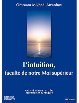 L'intuition, faculté de Notre Moi supérieur