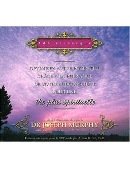Optimisez votre potentiel pour une vie plus spirituelle T5 - Livre audio 2 CD