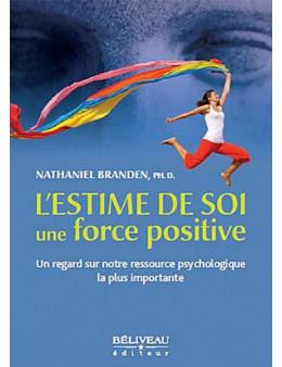 L'estime de soi une force positive