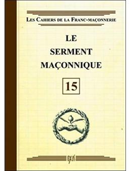 Le serment maçonnique - Livret 15