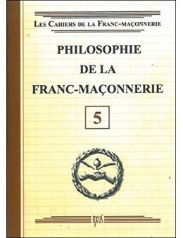 Philosophie de la Franc-Maçonnerie - Livret 5