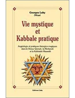 Vie mystique et kabbale pratique