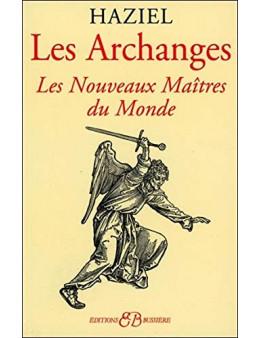 Les Archanges - Les Nouveaux Maîtres du Monde