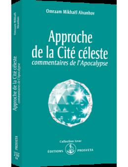 Approche de la Cité céleste, commentaires de l'Apocalypse