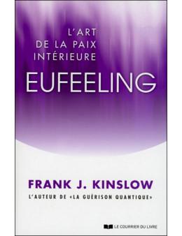 Eufeeling - L'art de la paix intérieure