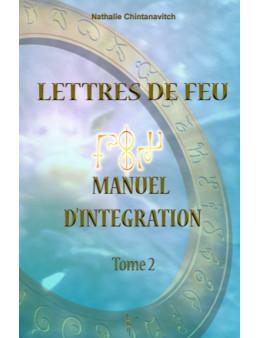 Lettres de feu manuel d'intégration tome 2
