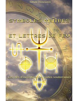 Symboles maitres et lettres de feu