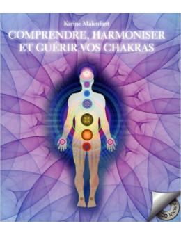 Comprendre harmoniser et guérir vos chakras livre + CD