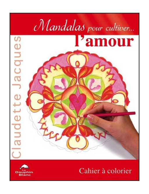 Mandalas pour cultiver l'amour