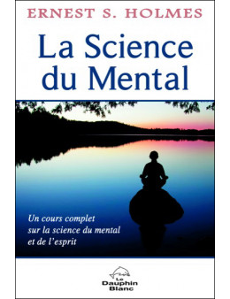 La science du mental un cours complet