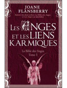 Les anges et les liens karmiques bible des anges t3