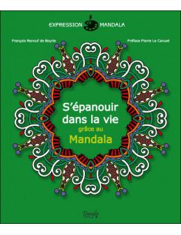 S'épanouir dans la vie grâce au Mandala