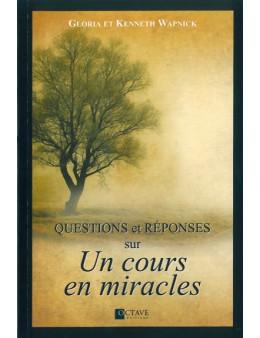 Questions et réponses sur un cours en miracles