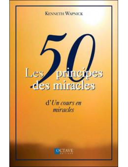 50 principes des miracles d'un cours en miracles