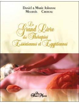 Grand livre des thérapies esséniennes et égyptiennes
