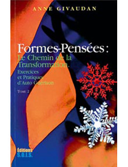 Formes-pensées Tome 2 - Chemin transmutation