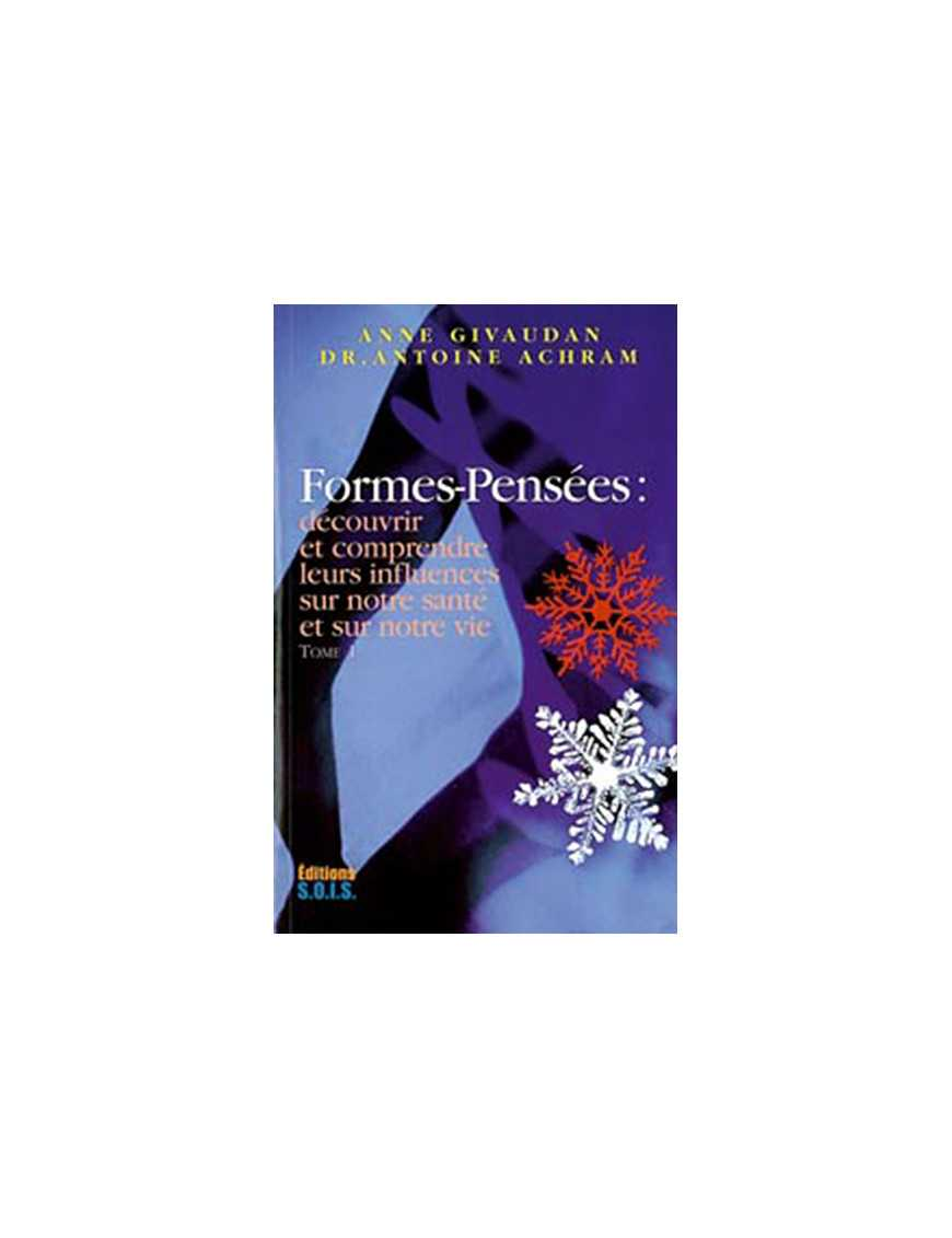 Formes-pensées Tome 1 - Découvrir leurs influences