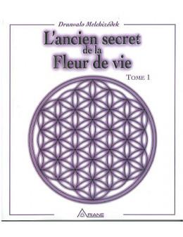 Ancien secret de la fleur de vie T.1