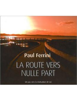 La route vers nulle part - Livre audio 3 CD