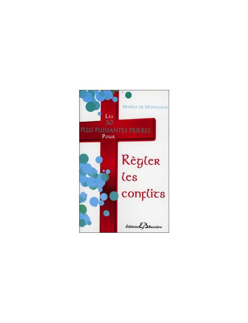 30 plus puissantes prières pour régler les conflits