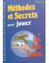Méthodes et secrets jouer loto