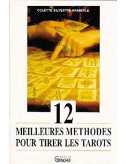 12 meilleures méthodes tirer les tarots