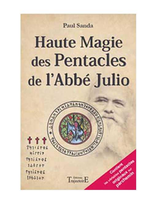 Haute magie des pentacles de l'Abbé Julio