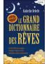 Le Grand dictionnaire des rêves