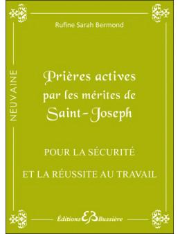 Prières actives par les mérites de Saint Joseph - Pour la sécurité et la réussite au travail