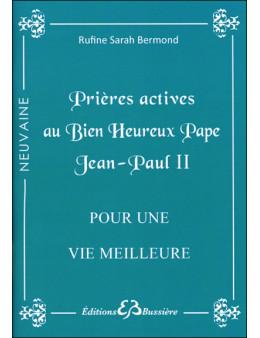 Prières actives au Bien Heureux Pape Jean-Paul II